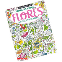 Livro Colorir Adultos Flores Arte Antiestresse Jardim Sonhos