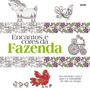 Encantos Cores Da Fazenda - Livro Para Colorir Eantiestresse