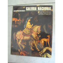 Enciclopédia Dos Museus - Galeria Nacional - Londres