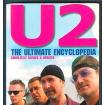 Livro U2 The Ultimate Encyclopedia - Enciclopédia - Bono Vox