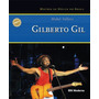 Gilberto Gil - Mestres Da Música No Brasil