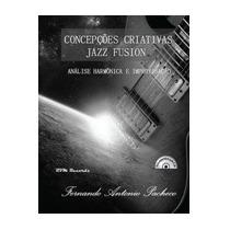 Songbook - Concepções Criativas - Jazz Fusion
