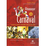 Livro Almanaque Do Carnaval 2008-andré Diniz