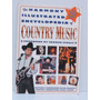 Livro The Harmony Illustrated Encyclopedia Of Country Music