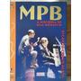 Livro Música Popular Brasileira Mpb A História De Um Século