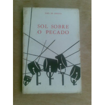 Livro - Sol Sobre O Pecado - Noel De Arriaga - Teatro