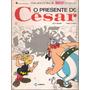 Uma Aventura De Asterix O Galvês O Presente De César