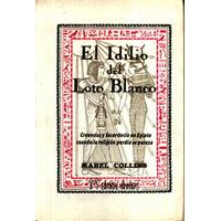 El Idilio Del Loto Blanco - Collins