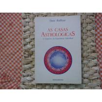 As Casas Astrológicas - Dane Rudhyar