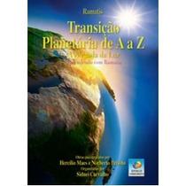 Livro Transição Planetária De A A Z - Ramatis