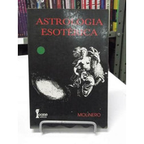 Livro - Astrologia Esotérica - Louise Huber - Frete Grátis