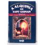 Livro A Alquimia De Saint Germain Mark L Prophet & Elizabeth
