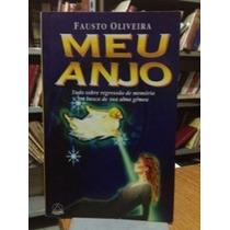 Meu Anjo - Tudo Sobre Regressão - Fausto Oliveira