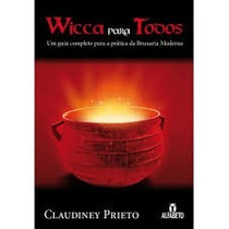 Wicca Para Todos - Claudiney Prieto