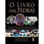 Livro: O Livro Das Pedras - Robert Simmons E Naisha Ahsian