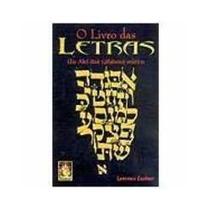 O Livro Das Letras - Um Alef-bait (alfabeto) Místico