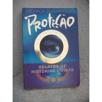 Proteção _ Monica Buonfiglio - Livro