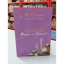 Livro Altares Magia E Ritual Conway Revisão Nei Naiff