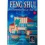 Feng Shui Para Harmonizar Seu Lar E Sua Vida - Pier Campadel