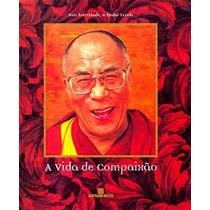 Livro A Vida De Compaixão Dalai-lama