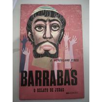 Livro Barrabás O Relato De Judas J. Herculano Pires