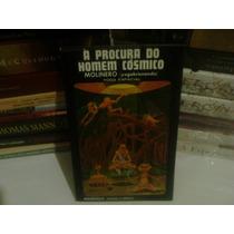 Livro - À Procura Do Homem Cósmico - Molinero -yogakrisnanda