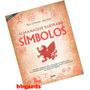Livro Almanaque Ilustrado Símbolos Origens Códigos Ocultos