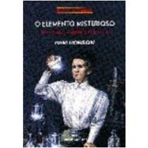 Livro- O Elemento Misterioso - Pam Robson - Frete Gratis