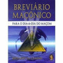 Livro Breviário Maçonico: Para Dia A Dia Do Maçon - Rizzad