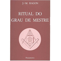 Livro Ritual Do Grau De Mestre