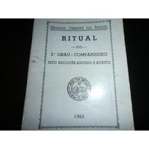 Ritual Do 2º Grau - Companheiro Maçom Edição 1968
