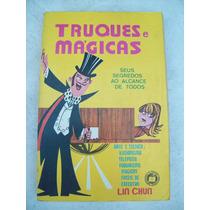 Livro: Truques E Mágicas - Lin Chun - Edições O Livreiro