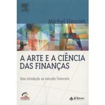 Livro A Arte E A Ciência Das Finanças Michel Fleuriet