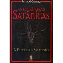 Livro As Escrituras Satânicas A Filosofia Do Satânismo