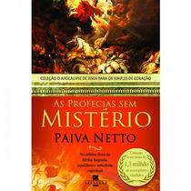 As Profecias Sem Mistério Paiva Neto 398 Pág - Livro Lacrado