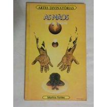 Livro De Bolso: Artes Divinatórias - As Mãos - Cécile Sagne