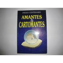 Amantes & Cartomantes- Paulo Centenaro- Fotos Reais Do Livro