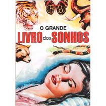 O Grande Livro Dos Sonhos Autor Felix Zabylla Novo Frete Gra