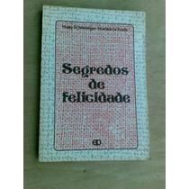 Livro - Segredos De Felicidades. Hugo Schlesinger - Humberto