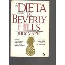 A Dieta De Beverly Hills - Judy Mazel - Editora Record