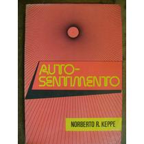 Auto-sentimento Norberto R. Keppe