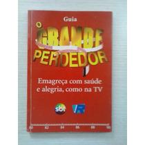 Emagreça Com Saúde E Alegria Como Na Tv - 2005