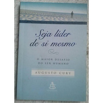 Livro Seja Líder De Si Mesmo - Augusto Cury - Allloja