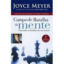 Campos De Batalha Da Mente Joyce Meyer Livro Auto Ajuda
