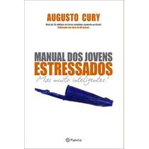 Livro Manual Dos Jovens Estressados - Augusto Cury