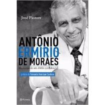 Livro Antônio Ermírio De Moraes. Memórias De Um Diário Confi