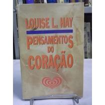 Livro - Pensamentos Do Coração - Louise L. Hay