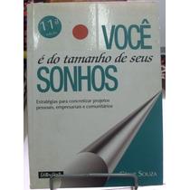 Você É Do Tamanho De Seus Sonhos - Cesar Souza