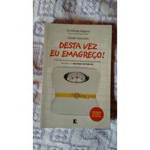 Livro Desta Vez Eu Emagreço!