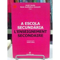 Livro - A Escola Secundária - L